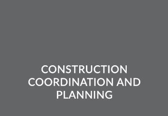 Construction coordination and planning